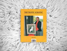 The Travel Almanac   issue 3 SS2012