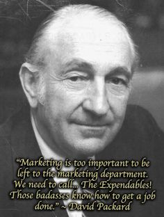 """#QuoteOfTheDay > """"Marketing is too important to be left to the marketing department."""" ~ David Packard > VISIT http://theviralmarketingexpert.com/"""