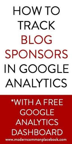 How to track blog sponsors in Google Analytics #google #blog #passionfruitads www.moderncommonplacebook.com Google Analytics Dashboard, Google Link, Information Board, Evernote, Blog Writing, Social Media Tips, Helpful Hints, About Me Blog, Just For You