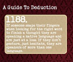 A Guide To Deduction. Also associated with drug use. Way to miss the obvious, Sherlock fandom. The Mentalist, Johnlock, Destiel, Guide To Manipulation, The Art Of Manipulation, Manipulation Quotes, Intp, A Guide To Deduction, Good To Know