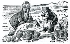 Oh oysters come and walk with us. One of my favorite poems.  The Walrus and the Carpenter. Lewis Carroll.