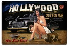 Vintage and Retro Tin Signs - JackandFriends.com - Here Kitty Kitty Hollywood Detective Pinup Girl Vintage Metal Sign 36  x 24 Inches, $96.98 (http://www.jackandfriends.com/here-kitty-kitty-hollywood-detective-pinup-girl-vintage-metal-sign-36-x-24-inches/)