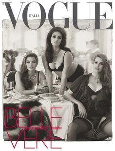 Steven Meisel's photo shoot for (the very progressive) Vogue Italia's June 2011 issue.  Glamazons and all plus sized models.