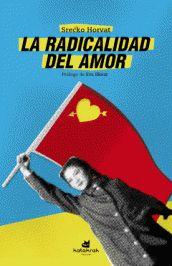 Imagen de cubierta: LA RADICALIDAD DEL AMOR