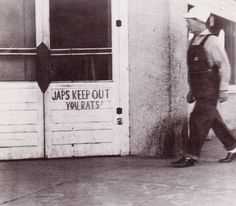"Japanese people living in the US faced racism from their neighbors and communities. As shown in the picture, this store bars any Japanese people from entering and calls them ""rats""."