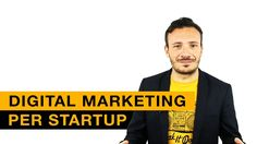 Digital Marketing per Startup