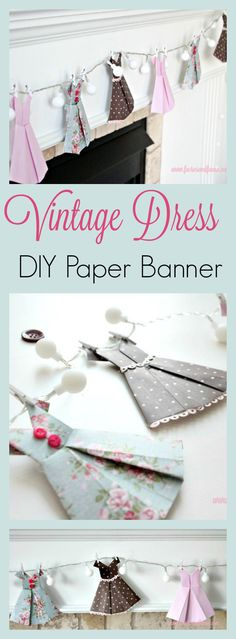 Vintage Style Paper Dress Banner Fold squares of pretty paper into vintage style. - Vintage Style Paper Dress Banner Fold squares of pretty paper into vintage styled dresses. Vintage Diy, Banner Vintage, Table Vintage, Vintage Party, Vintage Mode, Vintage Design, Wedding Vintage, Vintage Crafts, Vintage Handmade Cards