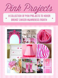 A collection of pink #DIY projects that were created to honor Breast Cancer Awareness.