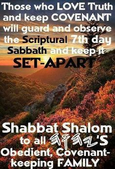 The day of rest is Saturday, (Sabado),the Sabbath. Sabbath Day Holy, Sabbath Rest, Happy Sabbath, Sabbath Quotes, Shabbat Shalom Images, Set Apart, Love Truths, Ecclesiastes, Bible Truth