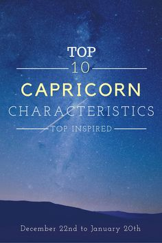 TOP 10 Capricorn Characteristics