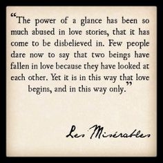 The power of a glance- Les Miserables- Victor Hugo