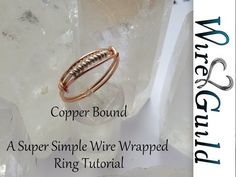 Super Simple Wire Wrap Ring Tutorial - Copper Bound by Wire Guild - YouTube