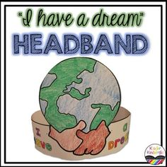 """***This headband is included in my MLK Writing set.  If you own that set, you already own this headband too!!***  This is a cute MLK headband that students can decorate and color.  The words """"I Have a Dream"""" are on the front of the band, below a picture of the world with two holding hands!"""