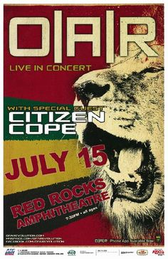 Concert poster for O.A.R and Citizen Cope at Red Rocks in Morisson, CO in 2010. 11x17 card stock.