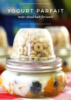 School Lunch: Make-Ahead Yogurt Parfait + Mason Jar Fruit Cup Hack