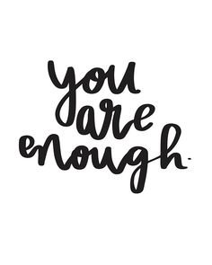 Items similar to You Are Enough   Inspirational Quote, Digital Download, Wall Print on Etsy