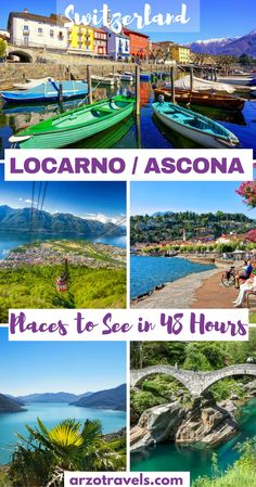 Things to Do in Locarno and Ascona in 48 Hours. Switzerland, Ticino