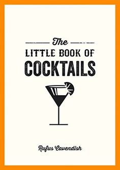 The Little Book Of Cocktails By Rufus Cavendish Amazon