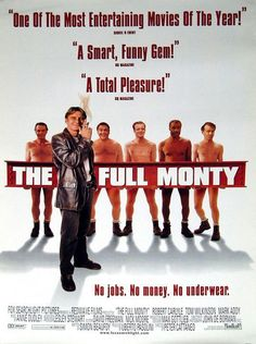 THE FULL MONTY // UK // Peter Cattaneo 1997