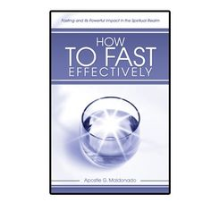 How to Fast Effectively      http://store.elreyjesus.org/index.php/bk-how-to-fast-effectively.html#