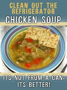 Clean Out the Refrigerator, It's Time for Chicken Soup A #recipe that changes depending on what you have in the refrigerator