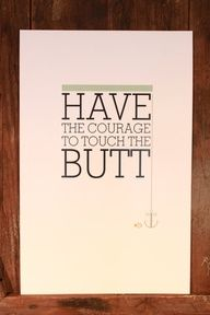 SALE Finding Nemo Design Have the courage to touch the Butt 11x17 print $15.00 #Cake