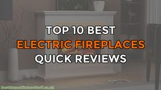 Top 10 Best Electric Fireplaces UK – Quick Reviews :http://www.besthomekitchenstuff.co.uk/top-10-best-electric-fireplaces-uk-quick-reviews/