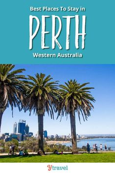 Perth Australia. 5 of the best places to stay in Perth Australia including Perth airport accommodation, Perth City hotels and Swan Valley wine area! Whether you are looking for a luxury city experience, a hotel near Namburg National Park, a resort with a pool for travel with kids, or anything in between, these are the must stay places in Perth! #Australia #Perth #travel #familytravel