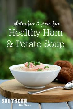 Easy Creamy Ham and Potato Soup – healthy, gluten free, grain free, dairy free, clean eating recipe Potato Cheese Soups, Ham And Potato Soup, Ham Soup, Loaded Potato, Healthy Soup Recipes, Clean Eating Recipes, Grain Free, Dairy Free, Gluten Free Grains