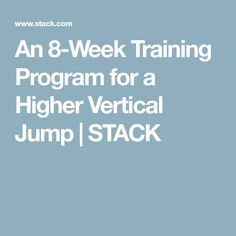 An Training Program for a Higher Vertical Jump Training Plan, Training Programs, Vertical Jump Training, High Jump, Jump Higher, Programming, Things That Bounce, Improve Yourself, Basketball