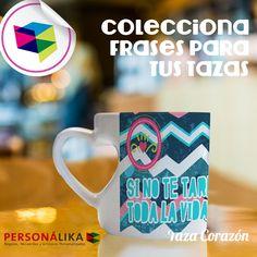 Taza Corazón ¡Descubre los nuevos productos que Personálika tiene para tí! ¡Los mejores diseños y la mejor calidad, acércate a tu Franquicia Personálika más cercana, te encantarán!
