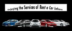 Enjoying the rent a car Lahore services for your own good.