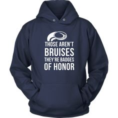 If you are a proud rugby player & enthusiast then Those aren't bruises They're badges of honor tee or hoodie is for you. Custom Rugby T-Shirts & Clothing.
