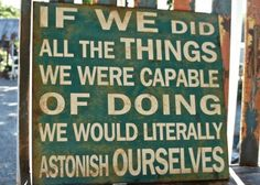 Miss Mustardseed Astonish Ourselves Sign
