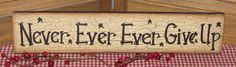 """primitive wood """"Never ever give up"""" sign crackle black star farmhouse country #PrimitiveCountry #handpaintedbyseller"""