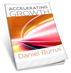 Accelerating Growth - Keynote Speech from Daniel Burrus