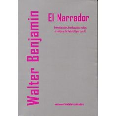 el narrador walter benjamin - Google Search