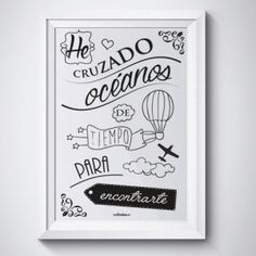 """Frase regalo para pareja: """"He cruzado océanos de tiempo para encontrarte"""". Toda una declaración de amor #regalosconmensaje. Desde 15,00 € (envío incluído a España, sólo península)."""