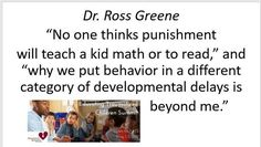 Ross Greene, Educating Kids Who Have Been Traumatized Teaching Social Skills, Social Emotional Learning, Teaching Kids, Trauma Quotes, Dean Of Students, Behavior Interventions, Developmental Delays, Learning Support, Mindful Parenting