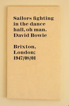 David Bowie Quote, Sailors fighting in the dance hall. Life on mars?