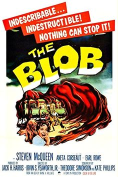 'The Blob' - Fantastic A4 Glossy Print Taken From A Vintage Movie Poster by Design Artist http://www.amazon.co.uk/dp/B00I7J0XGM/ref=cm_sw_r_pi_dp_2n2jvb00XZAP2