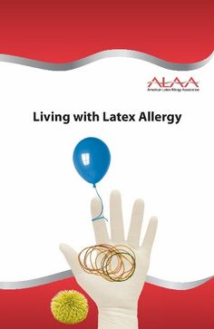 Living with Latex Allergy