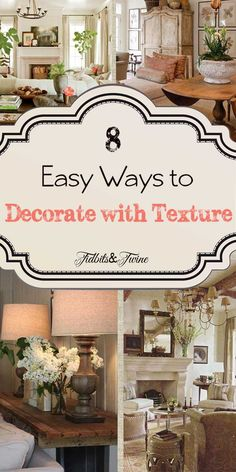 Tidbits & Twine: Tips for using texture in your home, plus 8 easy ways to introduce texture to your space!  Full details at: http://tidbitsandtwine.com/adding-texture-to-your-home-8-easy-ways/