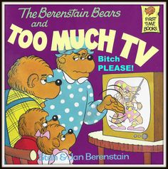 A HILARIOUS look at the bitchy subtext in The #Berenstain Bears and Too Much TV by @Misty Mars.  #humor #books