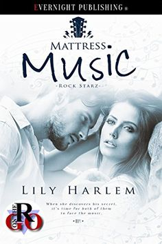 Mattress Music (Rock Starz Book 1) by Lily Harlem https://www.amazon.com/dp/B01KL6KFJ8/ref=cm_sw_r_pi_dp_x_6ejuybS4HWG9P