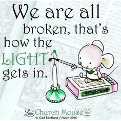 Light gets in.