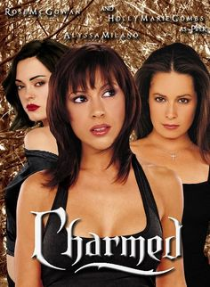 alyssa milano,holly marie combs,and rose mac gowan        in charmed >3