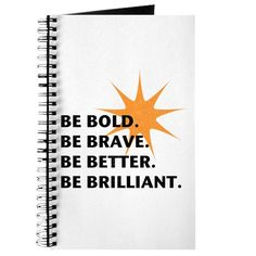 Be bold. Be brave. Be better. Be brilliant. Typography design with star burst detail. Journal Design, Be Bold, Typography Design, Inspire Me, Packaging, Popular, Makeup, Color, Postcards