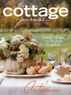 The Cottage Journal Autumn Cottage - want this.
