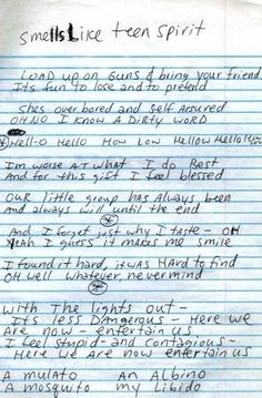 "The lyrics to Nirvana's hit ""Smells Like Teen Spirit,"" by Kurt Cobain."